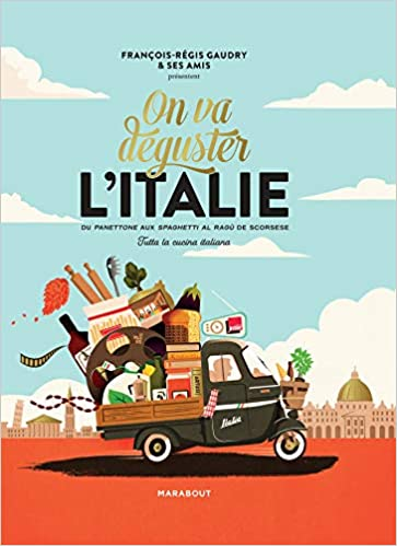 On va déguster l'Italie